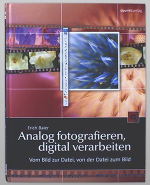 Buch: Analog fotografieren, digital verarbeiten
